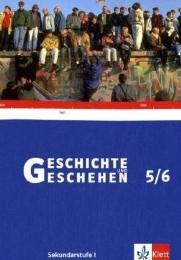 Geschichte und Geschehen 5/6. Ausgabe Niedersachsen, Thüringen, Bremen