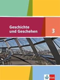 Geschichte und Geschehen 3. Ausgabe für Nordrhein-Westfalen, Hamburg, Mecklenburg-Vorpommern, Schleswig-Holstein, Sachsen-Anhalt Gymnasium