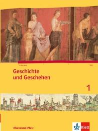 Geschichte und Geschehen 1. Ausgabe Rheinland-Pfalz Gymnasium