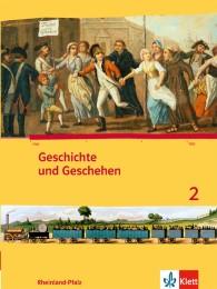 Geschichte und Geschehen 2. Ausgabe Rheinland-Pfalz Gymnasium
