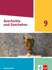 Geschichte und Geschehen 9. Ausgabe Rheinland-Pfalz