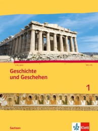 Geschichte und Geschehen 1. Ausgabe Sachsen Gymnasium