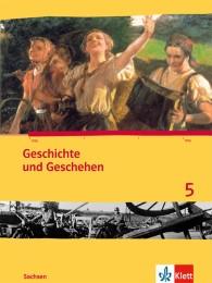 Geschichte und Geschehen 5. Ausgabe Sachsen Gymnasium