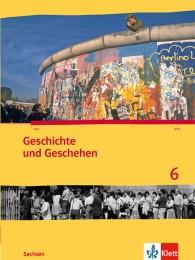 Geschichte und Geschehen 6. Ausgabe Sachsen Gymnasium
