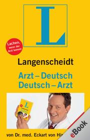 Langenscheidt Arzt-Deutsch/Deutsch-Arzt
