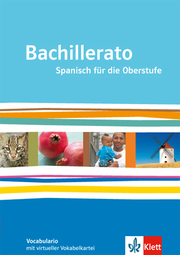 Bachillerato. Spanisch für die Oberstufe