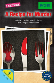 PONS Kurzkrimi Englisch - A Recipe for Murder