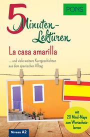 PONS 5-Minuten-Lektüren Spanisch A2 - La casa amarilla - Cover
