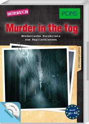 PONS Hörkrimi Englisch - Murder in the Fog