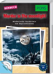 PONS Hörkrimi Englisch - Murder in the Moonlight