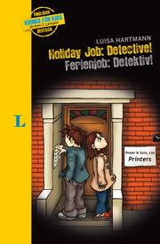 Holiday Job: Detective - Ferienjob: Detective