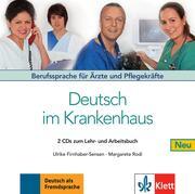 Deutsch im Krankenhaus, Berufssprache für Ärzte und Pflegekräfte, neu