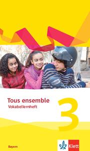 Tous ensemble 3. Ausgabe Bayern