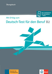 Mit Erfolg zum Deutsch-Test für den Beruf B2 - Cover