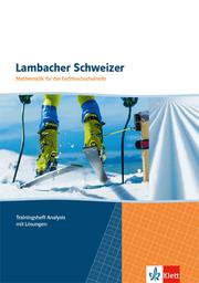 Lambacher Schweizer Mathematik für die Fachhochschulreife