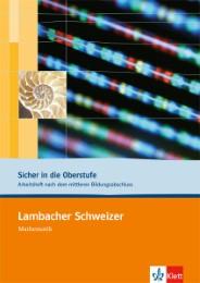 Lambacher Schweizer. Sicher in die Oberstufe