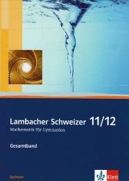Lambacher Schweizer Mathematik 11/12. Ausgabe Sachsen