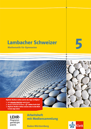 Lambacher Schweizer Mathematik 5. Ausgabe Baden-Württemberg