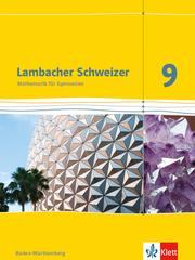 Lambacher Schweizer Mathematik 9. Ausgabe Baden-Württemberg
