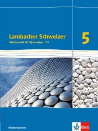 Lambacher Schweizer Mathematik 5 - G9. Ausgabe Niedersachsen