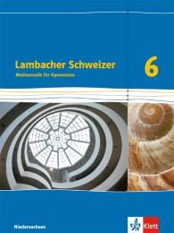 Lambacher Schweizer Mathematik 6 - G9. Ausgabe Niedersachsen