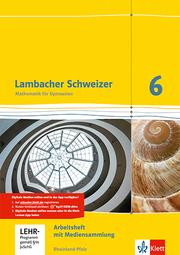 Lambacher Schweizer Mathematik 6. Ausgabe Rheinland-Pfalz