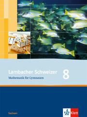 Lambacher Schweizer Mathematik 8. Ausgabe Sachsen