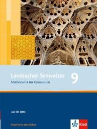 Lambacher Schweizer Mathematik 9. Ausgabe Nordrhein-Westfalen