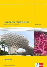Lambacher Schweizer Mathematik Kursstufe. Ausgabe Baden-Württemberg