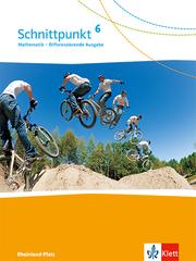 Schnittpunkt Mathematik 6. Differenzierende Ausgabe Rheinland-Pfalz und Saarland
