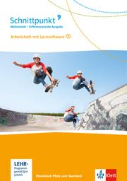Schnittpunkt Mathematik 9. Differenzierende Ausgabe Rheinland-Pfalz und Saarland