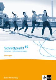 Schnittpunkt Mathematik 8G. Differenzierende Ausgabe Baden-Württemberg