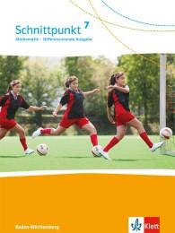 Schnittpunkt Mathematik 7. Differenzierende Ausgabe Baden-Württemberg