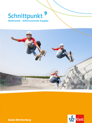 Schnittpunkt Mathematik 9. Differenzierende Ausgabe Baden-Württemberg