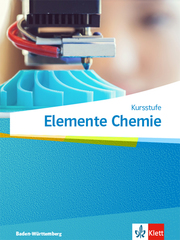 Elemente Chemie Kursstufe. Ausgabe Baden-Württemberg