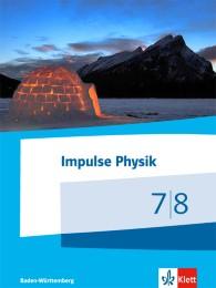 Impulse Physik 7/8. Ausgabe Baden-Württemberg