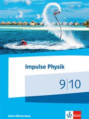 Impulse Physik 9/10. Ausgabe Baden-Württemberg