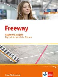 Freeway. Englisch für berufliche Schulen. Ausgabe Baden-Württemberg
