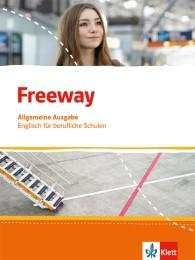 Freeway. Englisch für berufliche Schulen. Allgemeine Ausgabe