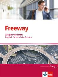 Freeway Wirtschaft. Englisch für berufliche Schulen