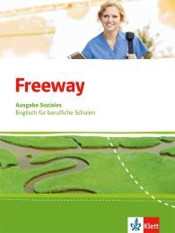 Freeway Soziales. Englisch für berufliche Schulen