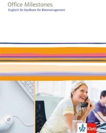 Office Milestones. Englisch für Kaufleute für Büromanagement