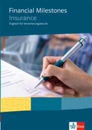 Financial Milestones - Insurance. Englisch für Versicherungsberufe