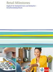 Retail Milestones. Englisch für Verkäuferinnen und Verkäufer, Einzelhandelskaufleute