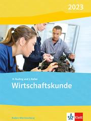 Wirtschaftskunde. Ausgabe Baden-Württemberg 2021