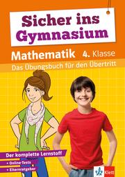 Klett Sicher ins Gymnasium Mathematik 4. Klasse - Cover