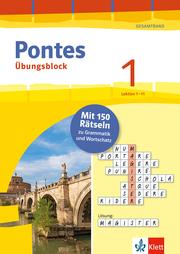 Pontes 1 Gesamtband (ab 2020) - Übungsblock zum Schulbuch 1. Lernjahr