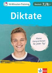Klett 10-Minuten-Training Deutsch Rechtschreibung Diktate 7./8. Klasse - Cover