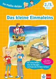 Klett Die Mathe-Helden Das kleine Einmaleins 2./3. Klasse - Cover