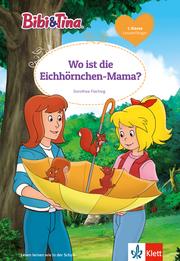 Bibi & Tina - Wo ist die Eichhörnchen-Mama?